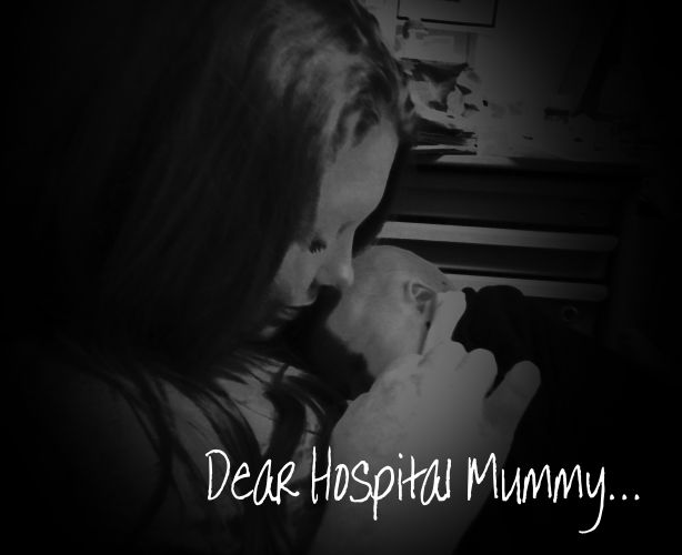 Dear Hospital Mummy